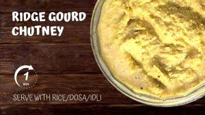 Ridge gourd chutney