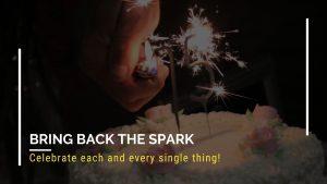 Bring back the spark - family