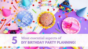 DIY birthday planning tips