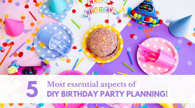 DIY birthday planning tips