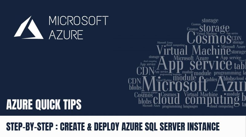 Quick Tip Create & Deploy Azure SQL Server Instance Step by Step