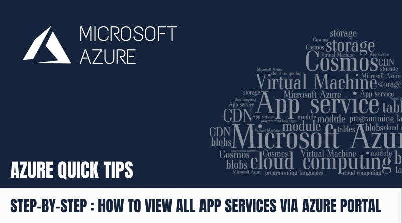Quick Tip How to view all App Services via Azure Portal Step by Step