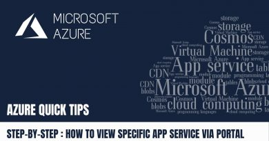 Quick Tip How to view specific App Service Step by Step