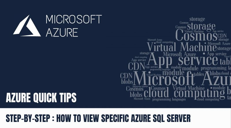 Quick Tip How to view specific Azure SQL Server via Azure Portal Step by Step