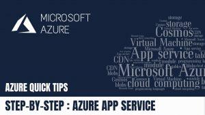STEP-BY-STEP AZURE APP SERVICE